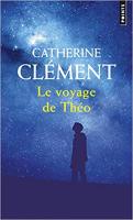 Le voyage de Théo/ Clément, Catherine