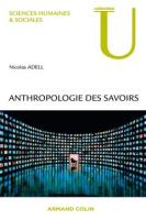 Anthropologie des savoirs/ Adell, Nicolas